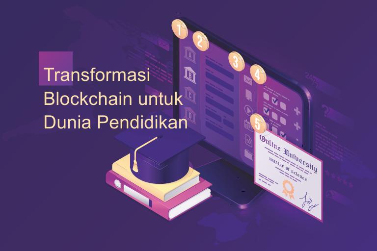 4 Alasan Blockchain Mampu Mentransformasi Dunia Pendidikan